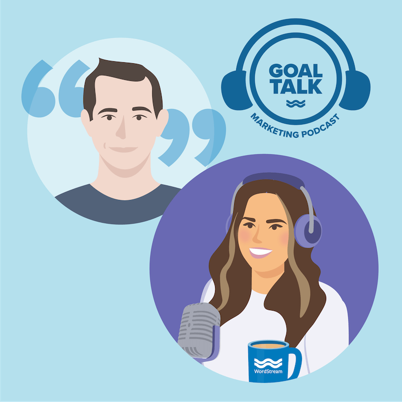 Goal Talk Podcast Episode 15: Updates on Marketing During COVID-19—Data, Reactivation, & More