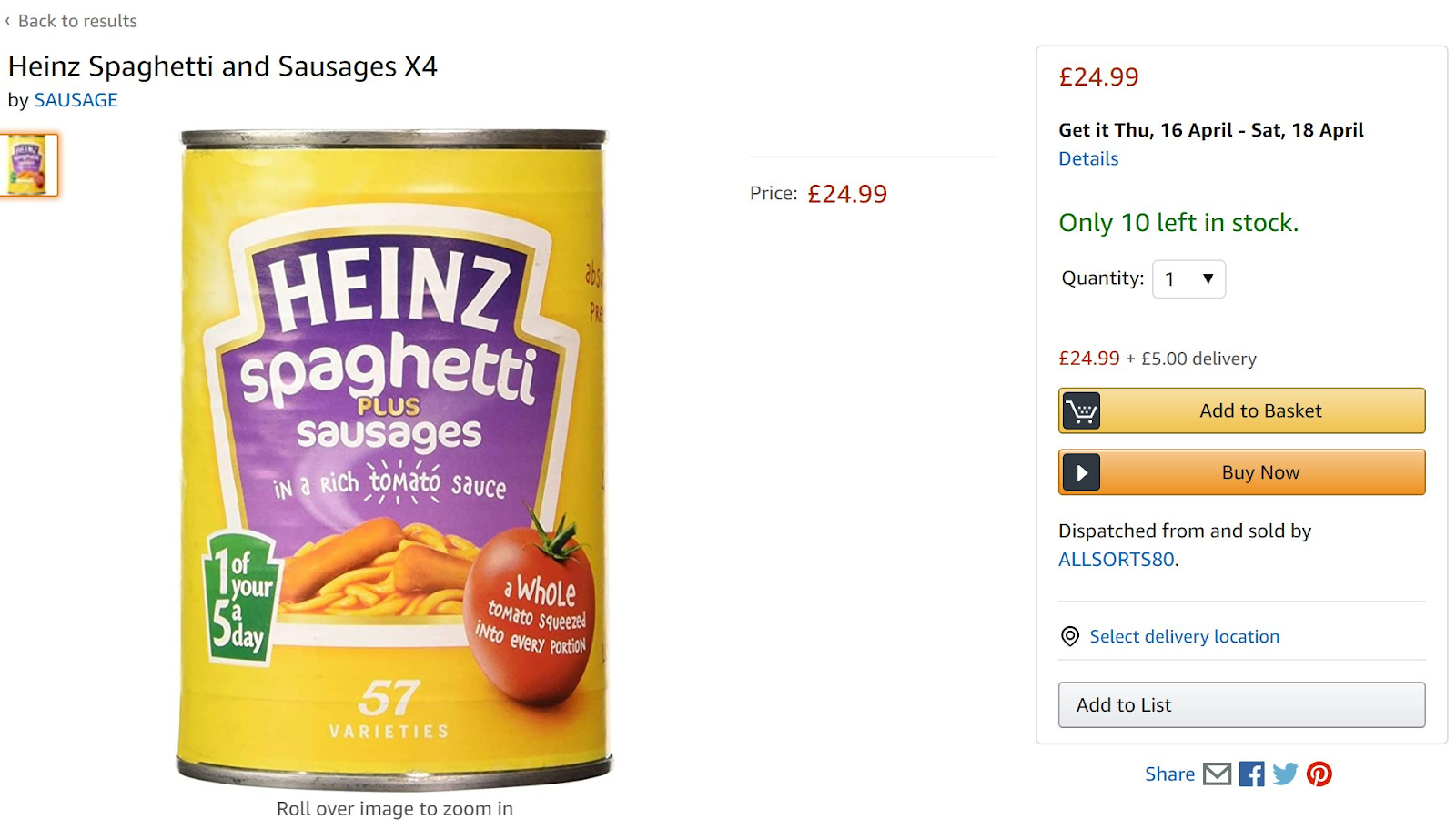 The price for a 4-pack of Heinz Spaghetti Plus Sausages went up to 24 pounds versus the normal price of 4 pounds