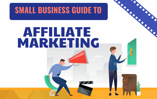 small business guide to affiliate marketing